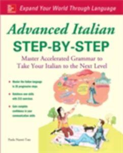 Ebook in inglese Advanced Italian Step-by-Step Nanni-Tate, Paola