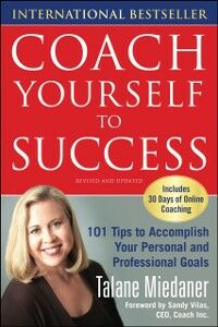 Ebook in inglese Coach Yourself to Success, Revised and Updated Edition Miedaner, Talane