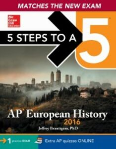 Ebook in inglese 5 Steps to a 5 AP European History 2016 Edition Brautigam, Jeffrey
