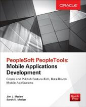 PeopleSoft PeopleTools: Mobile Applications Development