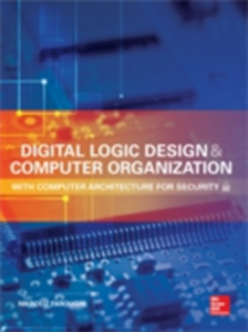 Ebook in inglese Digital Logic Design and Computer Organization with Computer Architecture for Security Faroughi, Nikrouz