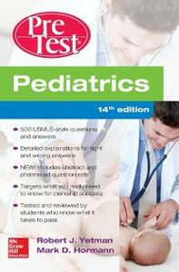 Ebook in inglese Pediatrics PreTest Self-Assessment And Review, 14th Edition Hormann, Mark , Yetman, Robert