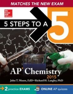 Ebook in inglese 5 Steps to a 5 AP Chemistry, 2015 ed Langley, Richard H.