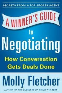 Ebook in inglese Winner's Guide to Negotiating: How Conversation Gets Deals Done Fletcher, Molly