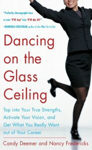 Ebook in inglese Dancing on the Glass Ceiling Deemer, Candy , Fredericks, Nancy