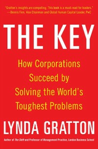 Ebook in inglese Key: How Corporations Succeed by Solving the World's Toughest Problems Gratton, Lynda