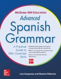 Ebook in inglese McGraw-Hill Education Advanced Spanish Grammar Aragones, Luis , Palencia, Ramon