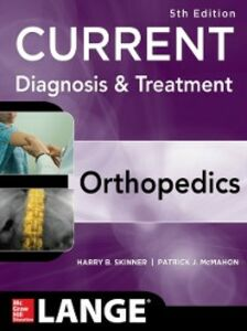 Ebook in inglese CURRENT Diagnosis & Treatment in Orthopedics, Fifth Edition Skinner, Harry