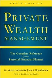 Foto Cover di Private Wealth Management: The Complete Reference for the Personal Financial Planner, Ninth Edition, Ebook inglese di G. Victor Hallman,Jerry Rosenbloom, edito da McGraw-Hill Education