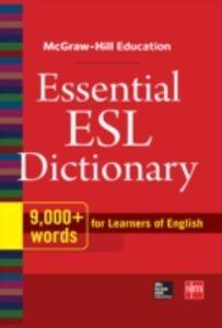Foto Cover di McGraw-Hill Education Essential ESL Dictionary, Ebook inglese di McGraw-Hill Education, edito da McGraw-Hill Education