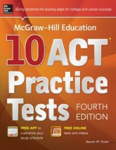 Ebook in inglese McGraw-Hill Education 10 ACT Practice Tests, Fourth Edition Dulan, Steven W.