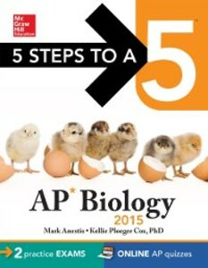 Foto Cover di 5 Steps to a 5 AP Biology, 2015 Edition, Ebook inglese di Mark Anestis,Kellie Cox, edito da McGraw-Hill Education