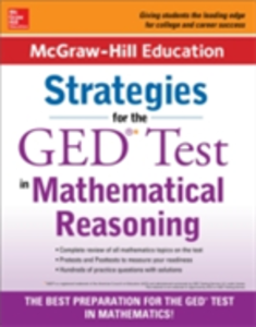 Ebook in inglese McGraw-Hill Education Strategies for the GED Test in Mathematical Reasoning McGraw-Hill Educatio, cGraw-Hill Education