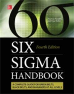 Foto Cover di Six Sigma Handbook, Fourth Edition, Ebook inglese di Paul Keller,Thomas Pyzdek, edito da McGraw-Hill Education