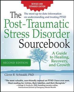 The post-traumatic stress disorder. Sourcebook - Glenn R. Schiraldi - copertina