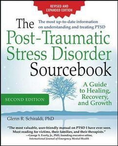 Libro The post-traumatic stress disorder. Sourcebook Glenn R. Schiraldi