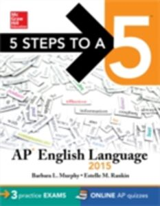 Foto Cover di 5 Steps to a 5 AP English Language, 2015 Edition, Ebook inglese di Barbara L. Murphy,Estelle M. Rankin, edito da McGraw-Hill Education