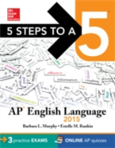 Ebook in inglese 5 Steps to a 5 AP English Language, 2015 Edition Murphy, Barbara L. , Rankin, Estelle M.