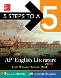 Ebook in inglese 5 Steps to a 5 AP English Literature, 2015 Edition Murphy, Barbara L. , Rankin, Estelle M.