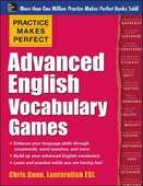 Libro in inglese Practice Makes Perfect Advanced English Vocabulary Games Chris Gunn