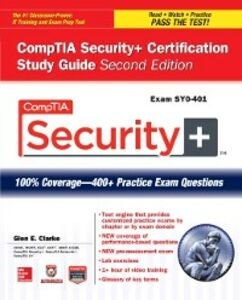 Ebook in inglese CompTIA Security+ Certification Study Guide, Second Edition (Exam SY0-401) Clarke, Glen E.
