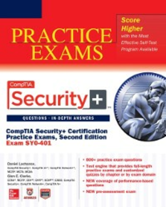 Ebook in inglese CompTIA Security+ Certification Practice Exams, Second Edition (Exam SY0-401) Clarke, Glen E. , Lachance, Daniel
