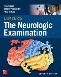 Ebook in inglese DeMyer's The Neurologic Examination: A Programmed Text Biller, Jose , Brazis, Paul , Gruener, Gregory