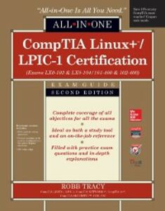 Ebook in inglese CompTIA Linux+/LPIC-1 Certification All-in-One Exam Guide, Second Edition (Exams LX0-103 & LX0-104/101-400 & 102-400) Tracy, Robb