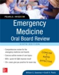 Ebook in inglese Emergency Medicine Oral Board Review: Pearls of Wisdom, Sixth Edition Gossman, William , Plantz, Scott