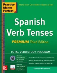 Foto Cover di Practice Makes Perfect Spanish Verb Tenses, Premium 3rd Edition, Ebook inglese di Dorothy Richmond, edito da McGraw-Hill Education