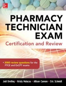 Ebook in inglese Pharmacy Tech Exam and Board Review EB Cannon, Allison , Dreiling, Jodi , Malacos, Kristy , Schmidt, Eric