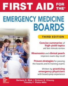 Ebook in inglese First Aid for the Emergency Medicine Boards Third Edition Blok, Barbara K. , Cheung, Dickson S. , Platts-Mills, Timothy F.