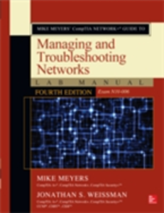 Ebook in inglese Mike Meyers CompTIA Network+ Guide to Managing and Troubleshooting Networks Lab Manual, Fourth Edition (Exam N10-006) Meyers, Mike , Weissman, Jonathan