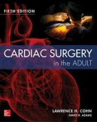 Cardiac surgery in the adult - Cohn Lawrence - wuz.it