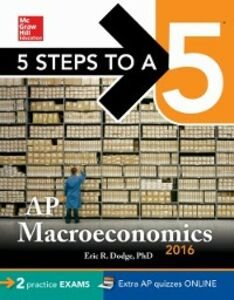 Ebook in inglese 5 Steps to a 5 AP Macroeconomics 2016 Dodge, Eric R.