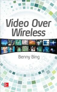 Ebook in inglese Video Over Wireless Bing, Benny
