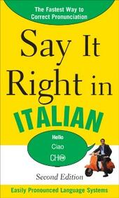 Say It Right in Italian, 2nd Edition