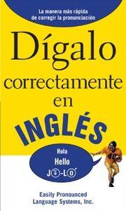Ebook in inglese DIGALO CORRECTAMENTE EN INGLES EPL, PLS