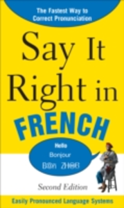 Ebook in inglese Say It Right in French EPL, PLS