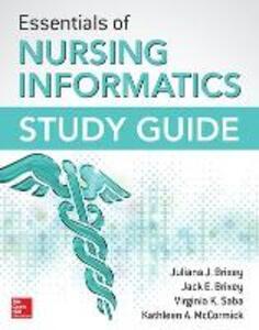 Essentials of nursing informatics study guide - copertina