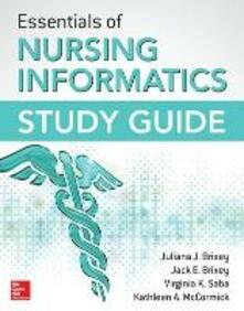 Essentials of nursing informatics study guide - copertina