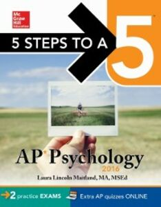 Foto Cover di 5 Steps to a 5 AP Psychology 2016, Ebook inglese di Laura Lincoln Maitland, edito da McGraw-Hill Education