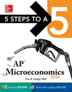 Ebook in inglese 5 Steps to a 5 AP Microeconomics 2016, Cross-Platform Edition Dodge, Eric R.