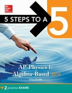 Ebook in inglese 5 Steps to a 5 AP Physics 1 2016 Jacobs, Greg