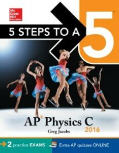 Ebook in inglese 5 Steps to a 5 AP Physics C 2016 Jacobs, Greg