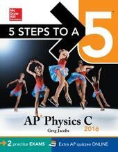 5 Steps to a 5 AP Physics C 2016