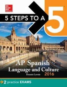 Ebook in inglese 5 Steps to a 5 AP Spanish Language with MP3 Disk 2016 Lavoie, Dennis