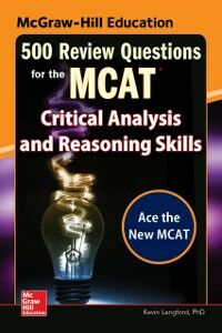 Ebook in inglese McGraw-Hill Education 500 Review Questions for the MCAT: Critical Analysis and Reasoning Skills Langford, Kevin