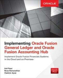 Foto Cover di Implementing Oracle Fusion General Ledger and Oracle Fusion Accounting Hub, Ebook inglese di AA.VV edito da McGraw-Hill Education