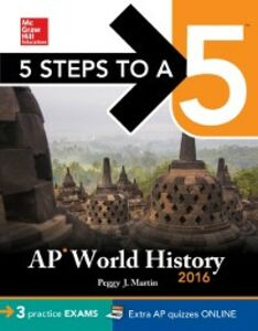 Ebook in inglese 5 Steps to a 5 AP World History 2016, Cross-Platform Edition Martin, Peggy J.